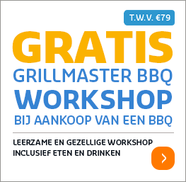 Gratis GrillMaster Workshop twv 79 euro
