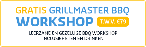 Gratis Grillmaster BBQ workshop t.w.v. €79,00
